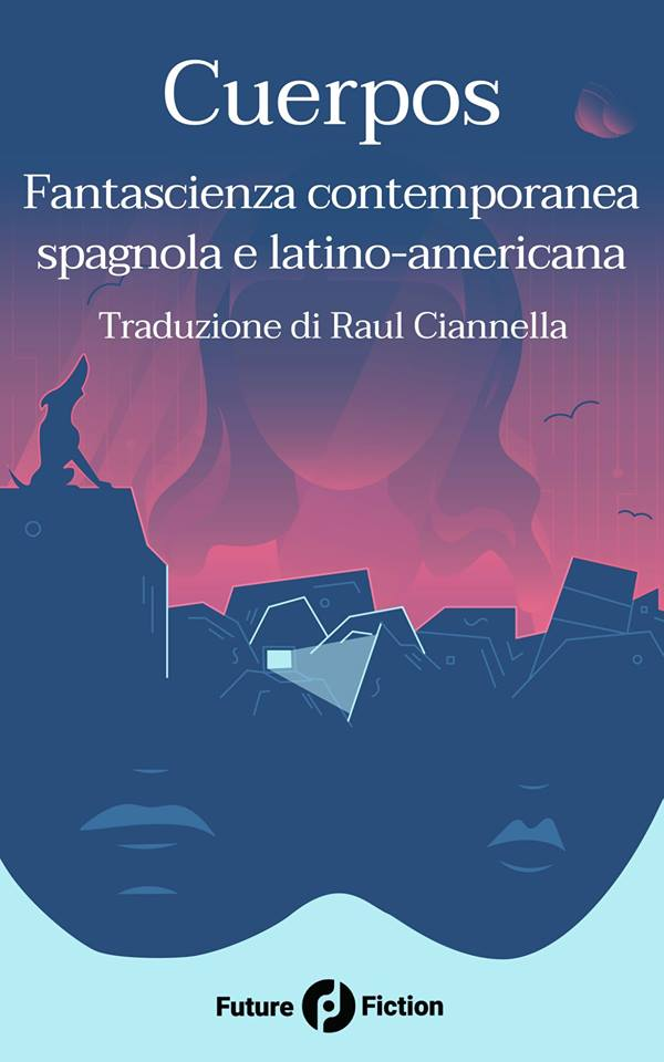 THE FIRST SPANISH SF STORY COLLECTION IN ITALIAN – Ian Watson